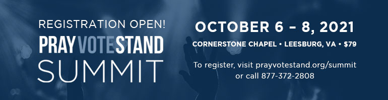 Register today for the Pray Vote Stand Summit