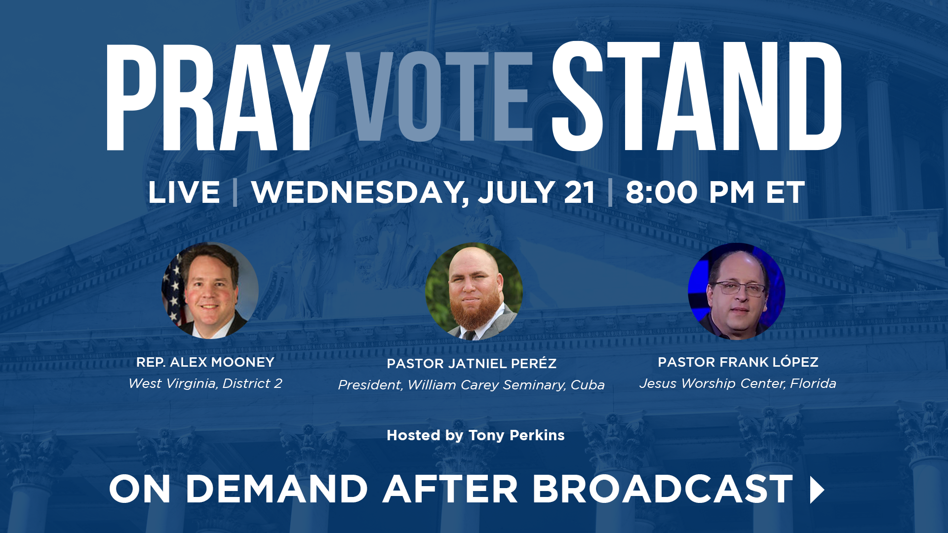 Watch Pray Vote Stand - Live Wednesdays at 8:00 PM ET and on demand following the broadcast