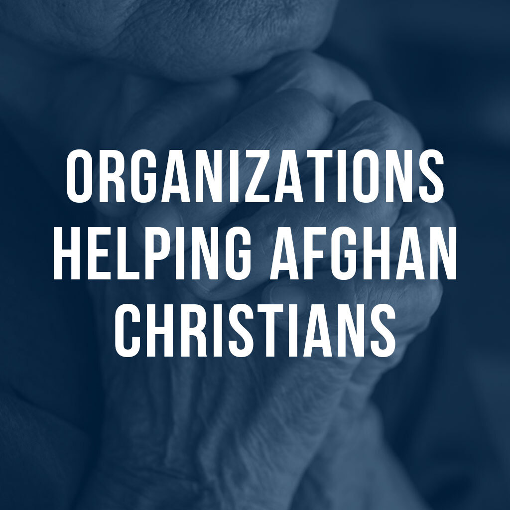 Organizations Helpling Afghan Christians