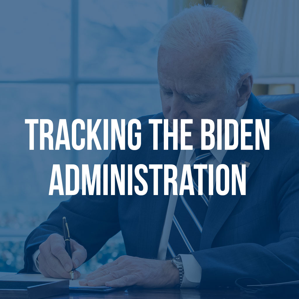 Tracking the Biden Administration