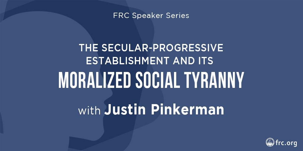 The Secular-Progressive Cultural Establishment and its Moralized Social Tyranny
