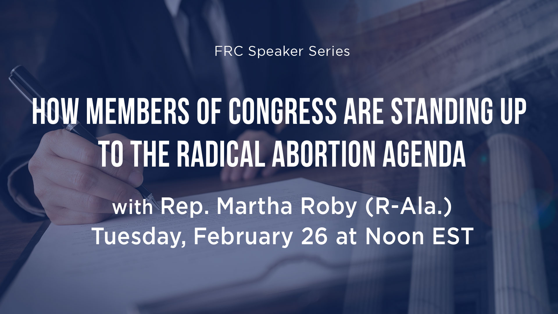 How Members of Congress are Standing up to the Radical Abortion Agenda