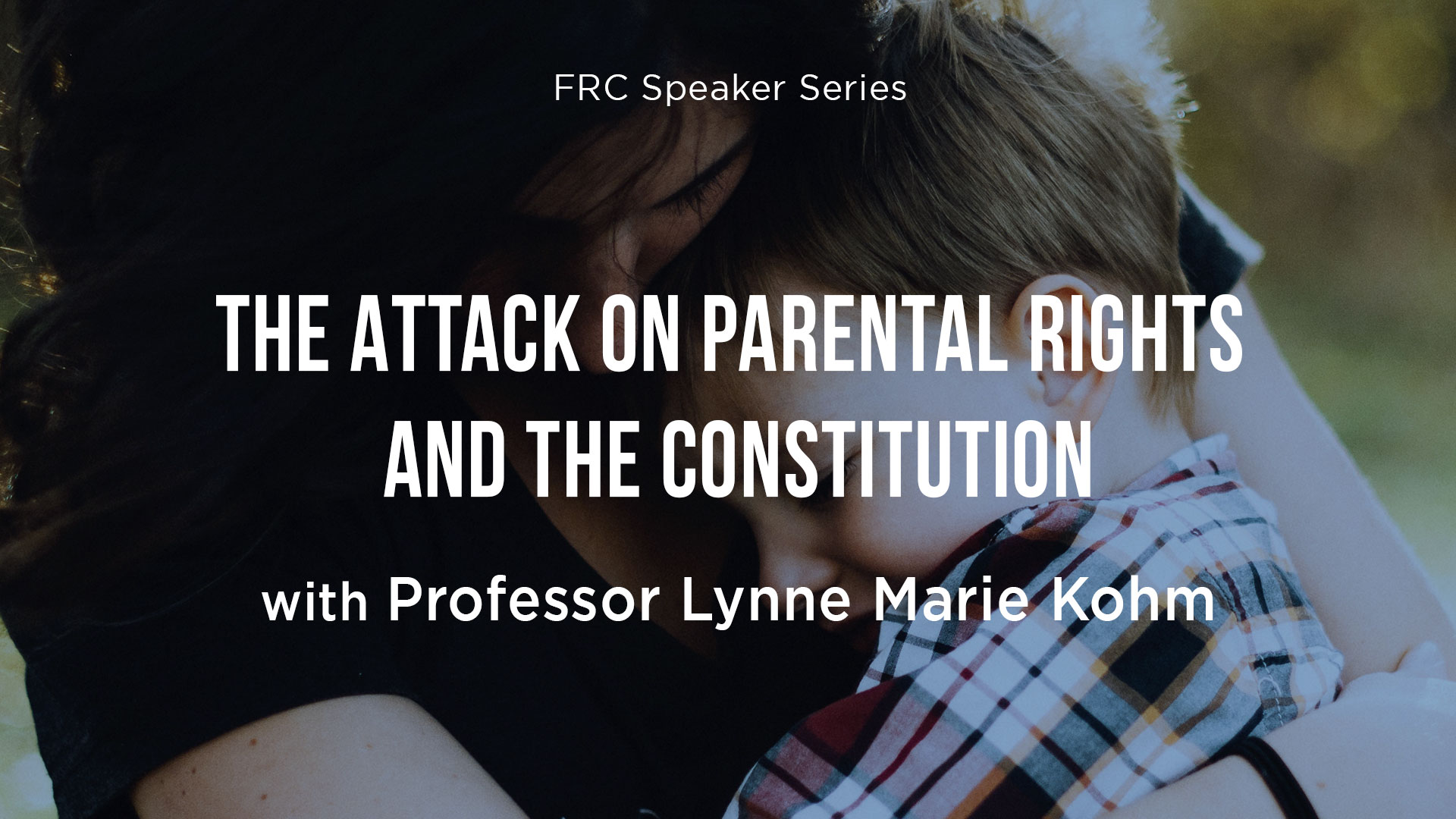 The Attack on Parental Rights and the Constitution