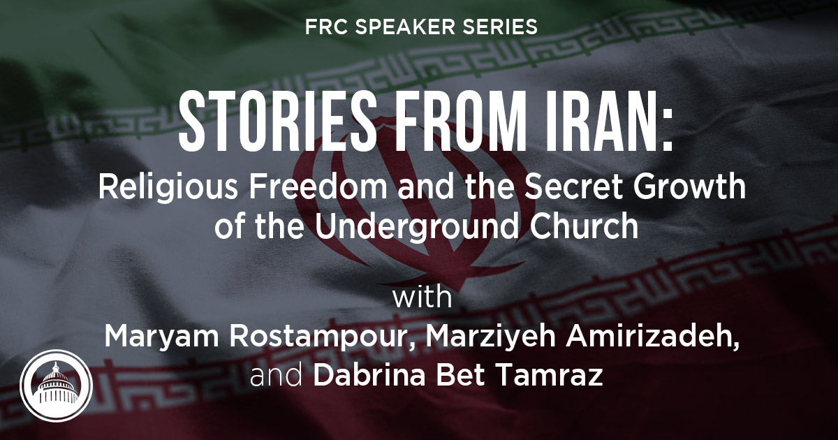 Stories from Iran: Religious Freedom and the Secret Growth of the Underground Church