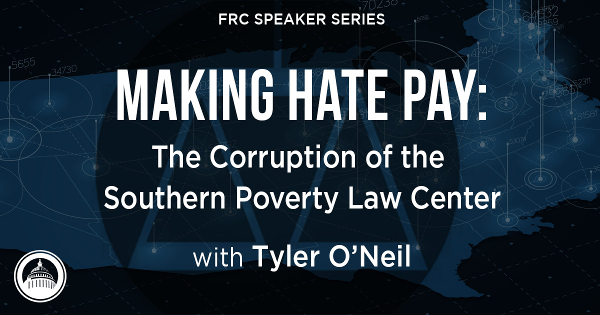 Making Hate Pay: The Corruption of the Southern Poverty Law Center