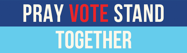 Together Pray, Vote, Stand