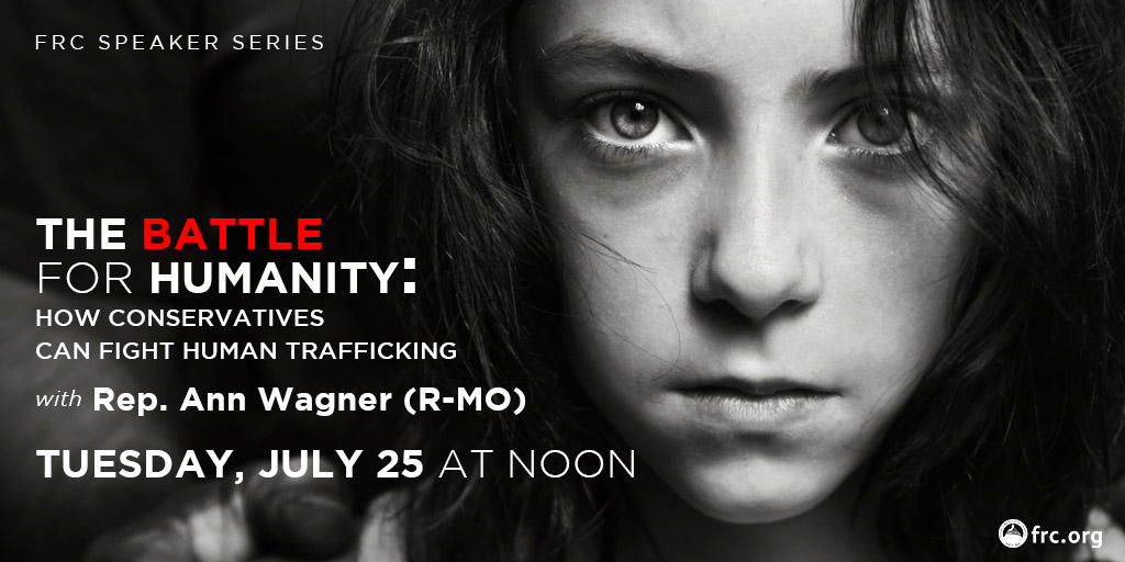The Battle for Humanity: How Conservatives Can Fight Human Trafficking