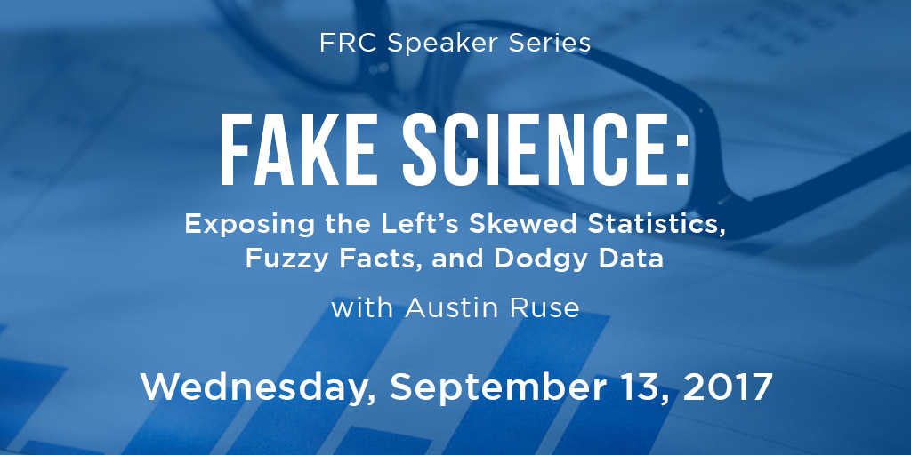 Fake Science: Exposing the Left's Skewed Statistics, Fuzzy Facts, and Dodgy Data