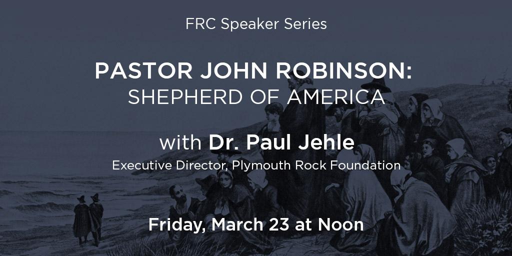 Pastor John Robinson: Shepherd of America